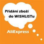 jak-pridat-zbozi-do-wish-listu-seznam-prani-aliexpress